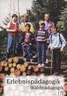 Erlebnispädagogik Waldpädagogik