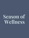 Season of Wellness Mentorship