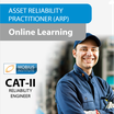 Asset Reliability Practitioner [ARP] Category II RELIABILITY ENGINEER Online Learning Course
