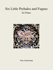 Six Little Preludes and Fugues