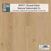Sample 05037 Royaal Eiken Naturel Geborsteld 2V
