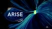 Arise - Start 6. Oktober 2021