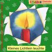 Kleines Lichtlein leuchte (CD)