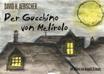 Der Gucchino von Melirolo