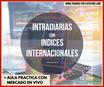 """Curso: """"Intradiarias con Indices Internacionales"""""""