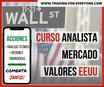 """Curso: """"Analista del Mercado de Valores EEUU + Europa  (con foco en Análisis Técnico)"""""""