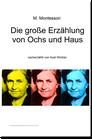 Die große Erzählung von Ochs und Haus - BM 068
