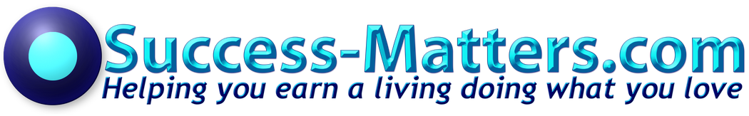 helping you earn a living doing what you love, success matters logo- supporting business owners building start up businesses and growing existing businesses