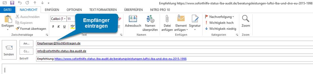 Bild OUTLOOK: Ansicht nach Klick auf mailto:Empfaenger@NochEintragen.de?cc=info@soforthilfe-status-lba-audit.de&subject=Empfehlung https://www.soforthilfe-status-lba-audit.de/beratungsleistungen-luftsi-lba-und-dvo-eu-2015-1998