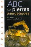ABC des pierres énergétiques, Pierres de Lumière, tarots, lithothérpie, bien-être, ésotérisme