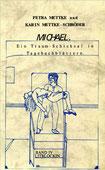 Petra Mettke, Karin Mettke-Schröder/Gigabuch Michael 4/ ISBN 3-923915-84-5/ 1994