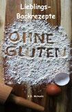 Buch: Lieblings-Back-Rezepte ohne Gluten von K.D. Michaelis