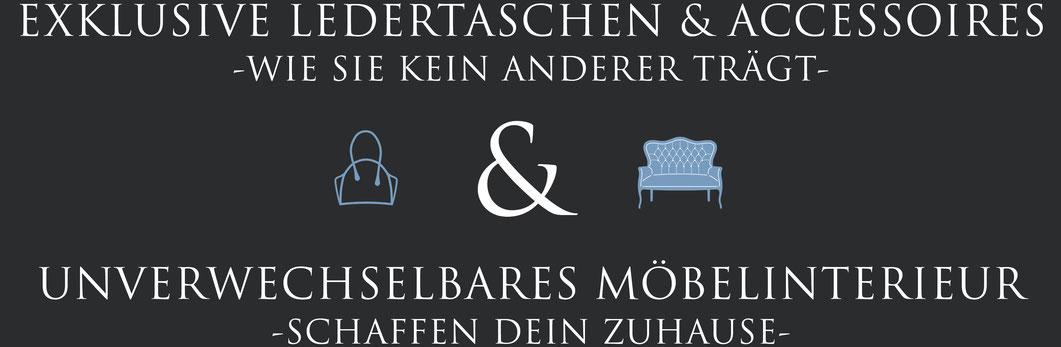 Exklusive Ledertaschen und Accessoires & Unverwechselbares Interieur