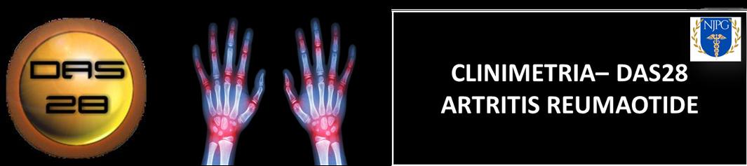 DAS28, Artritis Reumatoide, Clinimetria, Reumatologia DAS28 Calcular, Actividad de la Artritis Reumatoide Das28, Clinimetria Artritis Reumatoide DAS28,