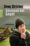 Sven Stricker – Sörensen hat Angst