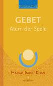 Gebet - Atem der Seele von Hazrat Inayat Khan - Verlag Heilbronn, der Sufiverlag - Mystische Texte Band 2