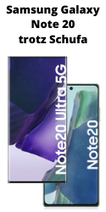 Samsung Galaxy Note 20 Ultra 5G trotz Schufa
