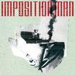 IMPOSITION MAN - s/t