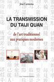 La transmission du taiji quan de J Carmona, Guy Trédaniel, 2007