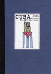 CUBA-Reise Dieter Gilfert - Ein Bilderbuch Paperback 21 X 15 cm  Eigenverlag, 2005, Auflage: 50 77 Zeichnungen, Titel(Etikett) handkoloriert, signiert  45,-€