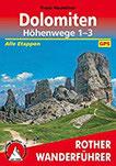 Dolomiten Höhenwege 1-3 Alle Etappen. Mit GPS-Tracks (Rother Wanderführer)