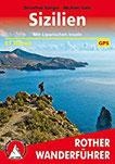 Sizilien Mit Liparischen Inseln. 61 Touren. Mit GPS-Tracks (Rother Wanderführer)