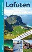 Lofoten Mit 12 Inselrouten, 20 Wanderungen