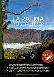 GEQUO La Palma Erlebnis-Reiseführer Mit über 500 Farbbildern und den schönsten Wanderungen