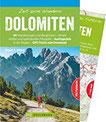 Bruckmann Wanderführer Zeit zum Wandern Dolomiten. 50 Wanderungen, Bergtouren und Ausflugsziele in den Südtiroler Dolomiten. Mit Wanderkarte zum Herausnehmen und GPS-Tracks.