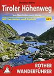 Tiroler Höhenweg Von Mayrhofen nach Meran. Mit Varianten und Gipfeln. Mit GPS-Tracks (Rother Wanderführer)