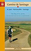 A Pilgrim's Guide to the Camino de Santiago (Camino Francés) St. Jean - Roncesvalles - Santiago (Camino Guides)