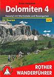 Dolomiten 4 Fassatal mit Marmolada und Rosengarten. 54 Touren. Mit GPS-Tracks