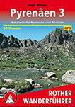 Pyrenäen 3 Katalanische Pyrenäen und Andorra. 60 Touren. Mit GPS-Daten (Rother Wanderführer)