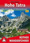 Hohe Tatra Die schönsten Tal- und Höhenwanderungen. 50 Touren. Mit GPS-Tracks (Rother Wanderführer)