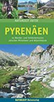 Pyrenäen 44 Wander- und Entdeckertouren zwischen Mittelmeer und Atlantikküste (Naturzeit aktiv)