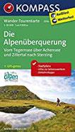 Die Alpenüberquerung, Vom Tegernsee über Achensee und Zillertal nach Sterzing Wander-Tourenkarte. GPS-genau. Wandelkaart 150 000 (KOMPASS-Wander-Tourenkarten, Band 2