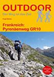 Frankreich Pyrenäenweg GR10 (Der Weg ist das Ziel)
