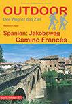 Spanien Jakobsweg Camino Francés (Outdoor Pilgerführer)