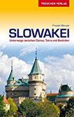 Reiseführer Slowakei Unterwegs zwischen Donau, Tatra und Beskiden (Trescher-Reihe Reisen)