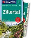 KOMPASS Wanderführer Zillertal Wanderführer mit Extra-Tourenkarte 1 50.000, 55 Touren, GPX-Daten zum Download