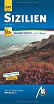 Sizilien MM-Wandern Wanderführer Michael Müller Verlag Wanderführer mit GPS-kartierten Routen.