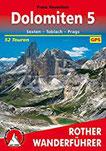 Dolomiten 5 Sexten - Toblach - Prags. 52 Touren. Mit GPS-Tracks (Rother Wanderführer)