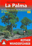 La Palma Die schönsten Küsten- und Bergwanderungen. 69 Touren. Mit GPS-Daten (Rother Wanderführer)
