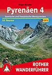 Pyrenäen 4 Spanische und französiche Westpyrenäen. 53 Touren. Mit GPS-Tracks (Rother Wanderführer)