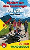 Wandern mit dem Kinderwagen Allgäu 40 Touren mit GPS-Daten