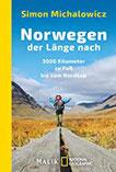 Norwegen der Länge nach 3000 Kilometer zu Fuß bis zum Nordkap
