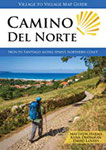Camino del Norte Irún to Santiago Along Spain's Northern Coast (English Edition)