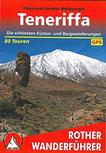 Teneriffa Die schönsten Küsten- und Bergwanderungen. 80 Touren. Mit GPS-Daten (Rother Wanderführer)