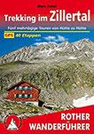 Trekking im Zillertal Fünf mehrtägige Touren von Hütte zu Hütte. 40 Etappen. Mit GPS-Tracks (Rother Wanderführer)
