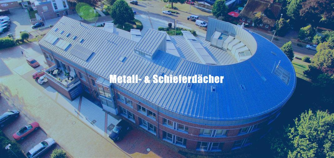 Schiefer- und Metalldächer